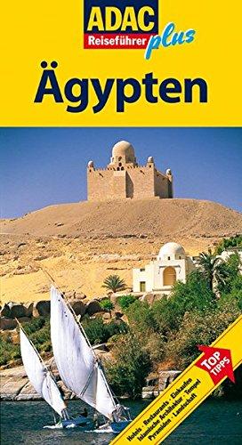 ADAC Reiseführer plus Ägypten: Mit extra Karte zum Herausnehmen