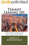 Tenant Leasing 101: The Essential Business and Legal Strategies for Negotiating Your Lease