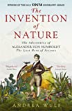 """Invention of Nature The Adventures of Alexander Von Humboldt, the Lost Hero of Science"" av Andrea Wulf"