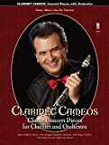 Clarinet Cameos - Classic Concert Pieces for Clarinet and Orchestra