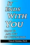 It Ends with You, Tina Tessina, 149733070X