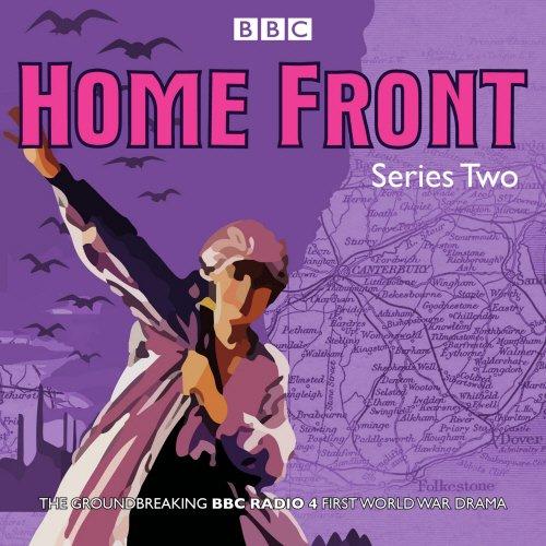 Home Front: Series Two: BBC Radio Drama
