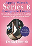 Apple Watch Series 6 Complete Guide: The Complete