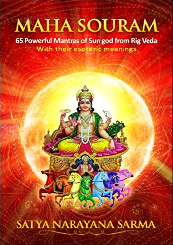Maha Souram: 65 Powerful Mantras of Sun god from Rig Veda with their