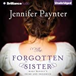 The Forgotten Sister: Mary Bennet's Pride and Prejudice | Jennifer Paynter