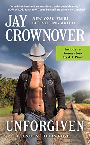 Unforgiven: Includes a bonus novella (Loveless, Texas Book 2) by [Crownover, Jay]