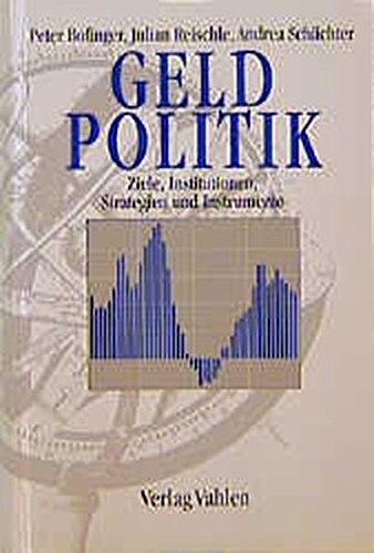 Geldpolitik: Ziele, Institutionen, Strategien und Instrumente