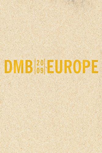 Dave Matthews: Europe 2009 by