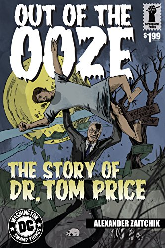 out-of-the-ooze-the-story-of-dr-tom-price