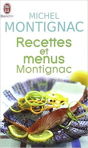 Livre gratuits Recettes et menus Montignac ou la gastronomie nutritionnelle pdf, epub