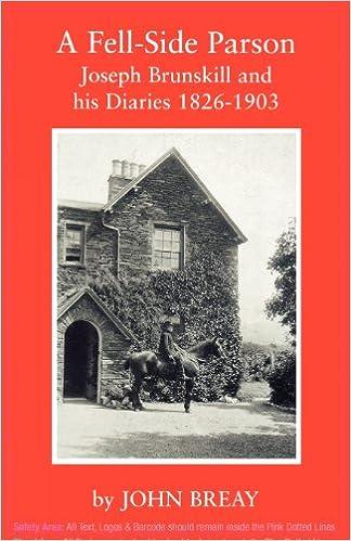 A Fell-Side Parson: Joseph Brunskill and His Diaries 1826-1903