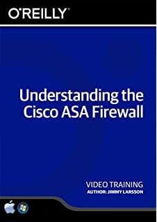 Understanding The Cisco ASA Firewall