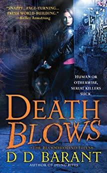 Death Blows: The Bloodhound Files by [Barant, DD]