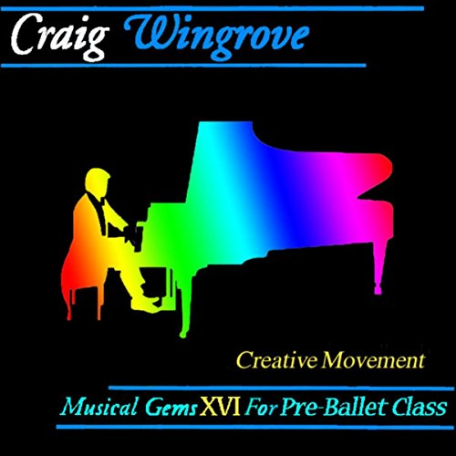 Musical Gems XVI Creative Movement for Pre-Ballet Class (Gem Movement)