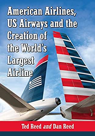 American Airlines Us Airways And The Creation Of The