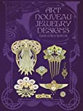 Art Nouveau Jewelry Designs (Dover Pictorial Archive)