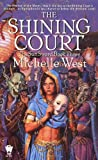 The Shining Court, Michelle West, 0886778379