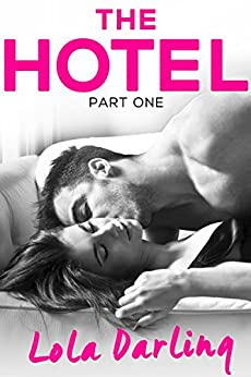 The Hotel by [Darling, Lola]