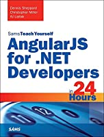 Sams Teach Yourself AngularJS for .NET Developers in 24 Hours Front Cover
