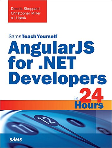AngularJS for .NET Developers in 24 Hours