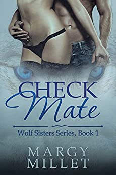 Check Mate: Wolf Sisters Series, Book 1 by [Margy Millet]