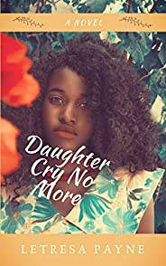 Daughter Cry No More (English Edition)