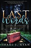 img - for Last Words: A Diary of Survival book / textbook / text book