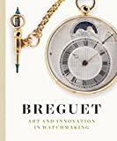 Image of Breguet: Art and Innovation In Watchmaking