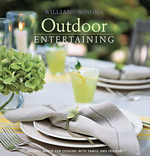 Williams-Sonoma Entertaining: Outdoor (Williams-Sonoma Entertaining Series)