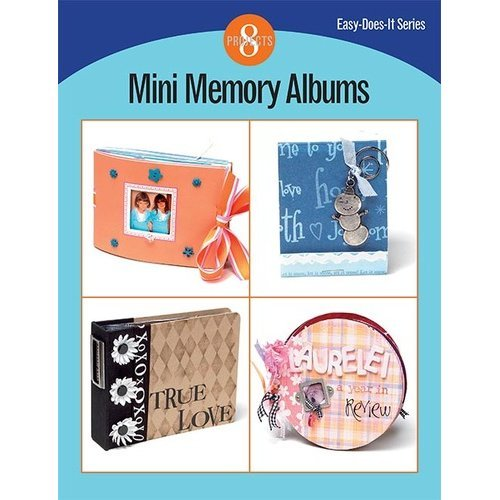 Mini Memory Albums (Easy-Does-It-Series) by Kalmbach Pub Co