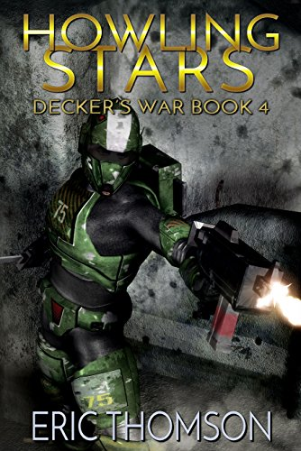 Howling Stars (Decker's War Book 4)