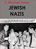 Jewish Nazis (English Edition)