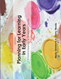 Planning For Learning in Early Years (2nd Ed.): A Practical Approach To Development Matters