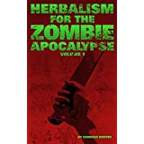 Herbalism for the Zombie Apocalypse