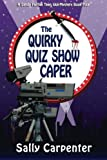 The Quirky Quiz Show Caper: A Sandy Fairfax Teen Idol Mystery