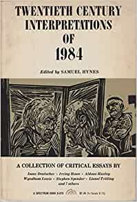 critical essays on 1984 George orwell 1984 critical commentary there are relatively few good essays concerning 1984 specifically, and to date there has, at least in the opinion of the.