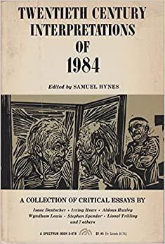 com orwell s a collection of critical essays th  orwell s 1984 a collection of critical essays 20th century interpretations