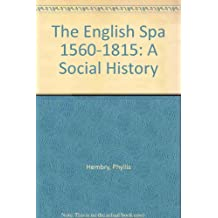 The English Spa 1560-1815: A Social History