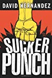 Front cover for the book Suckerpunch by David Hernandez