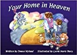 img - for Your Home In Heaven book / textbook / text book