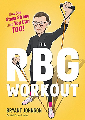 The Rbg Workout  How She Stays Strong       And You Can Too
