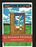 img - for La Sociedad Invisible (Spanish Edition) book / textbook / text book
