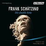 Die dunkle Seite | Frank Schätzing