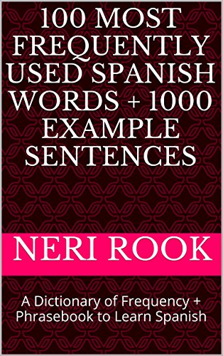 100 Most Frequently Used Spanish Words + 1000 Example Senten