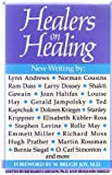 img - for HEALERS ON HEALING (NEW CONSCIOUSNESS READER) book / textbook / text book