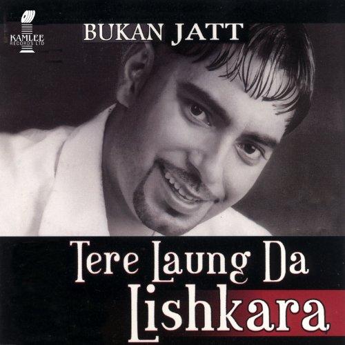 Laung Lachi Mp3so Download: Amazon.com: Laung: Bukan Jatt: MP3 Downloads