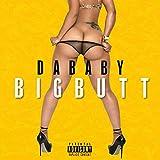 Big Butt [Explicit]