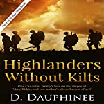 Highlanders Without Kilts | D. Dauphinee