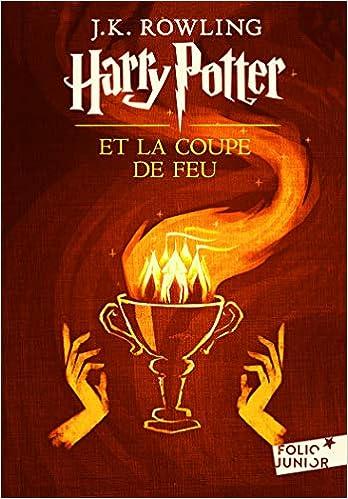 Harry Potter Et La Coupe De Feu French Edition J K