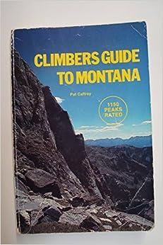 Climbers Guide To Montana Download Pdf